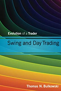 Swing and Day Trading: Evolution of a Trader: 601