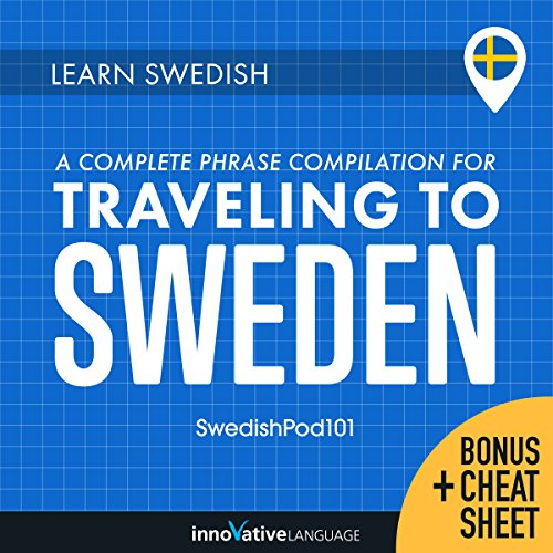 Learn Swedish: A Complete Phrase Compilation for Traveling to Sweden cover art