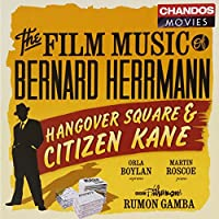 Film Music: Citizen Kane & Hangover Square