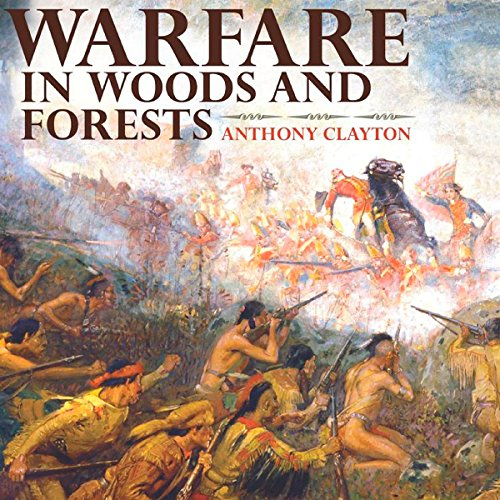 Warfare in Woods and Forests audiobook cover art