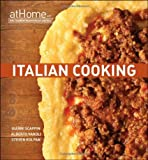 Italian Cooking at Home with the Culinary Institute of America (At Home with the Culinary Institute of America) (Hardback) - Common