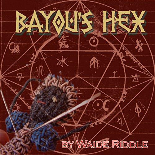 Bayou's Hex audiobook cover art