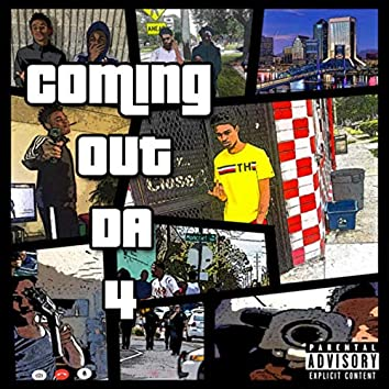 Coming Out Da 4