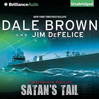 Dale Brown s Dreamland  Satan s Tail