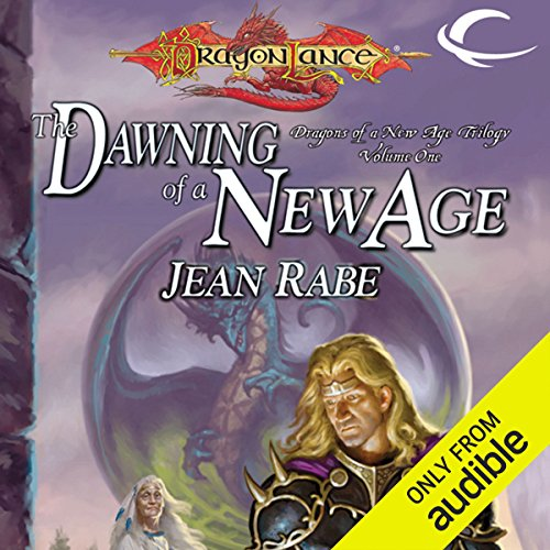The Dawning of a New Age     Dragonlance: Dragons of a New Age, Book 1              By:                                                                                                                                 Jean Rabe                               Narrated by:                                                                                                                                 Josh Clark                      Length: 10 hrs and 34 mins     4 ratings     Overall 4.5