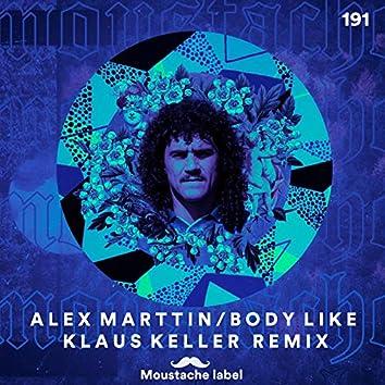 Body Like (Klaus Keller Remix)