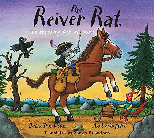 The Reiver Rat: The Highway Rat in Scots (Highway Rat Scots Edition)