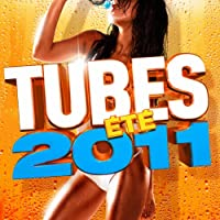 Tubes Ete 2011