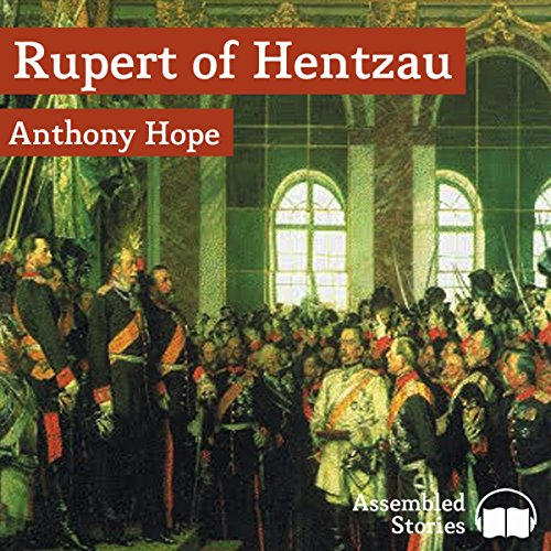 Rupert of Hentzau                   By:                                                                                                                                 Anthony Hope Peter                               Narrated by:                                                                                                                                 Peter Newcombe Joyce                      Length: 10 hrs and 20 mins     3 ratings     Overall 5.0