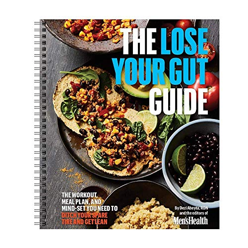 Compare Textbook Prices for The Lose Your Gut Guide: The Workout, Meal Plan, and Mindset You Need to Ditch Your Spare Tire and Get Lean by Men's Health  ISBN 9781950099788 by Dezi Abeyta
