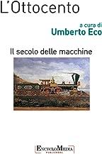 L'Ottocento, il secolo delle macchine (Italian Edition)