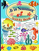 It is Summer Activity Book for kids: Wonderful Activity Book For Kids including coloring worksheets, learning about the 5 senses, dot-to-dot and search words activity.