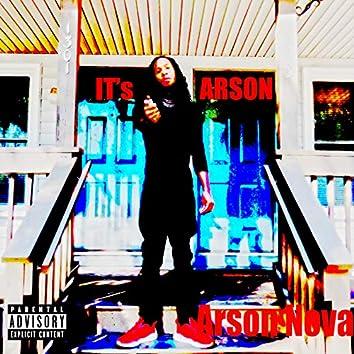 It's Arson
