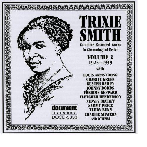 Trixie Smith Vol. 2 1925-1929