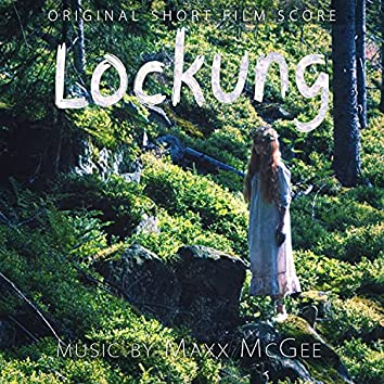 Lockung (Original Short Film Score)