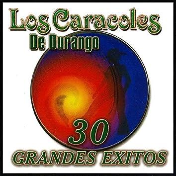 30 Grandes Exitos - Los Caracoles De Durango