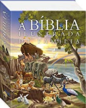 A Bíblia Ilustrada da Família