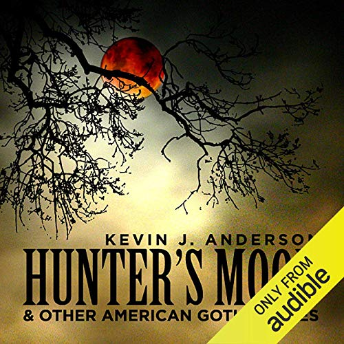 Hunter's Moon and Other American Gothic Tales audiobook cover art
