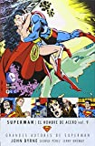 Grandes Autores de Superman: John Byrne - Superman: El hombre de acero vol. 9 (Grandes autores Superman: Byrne)