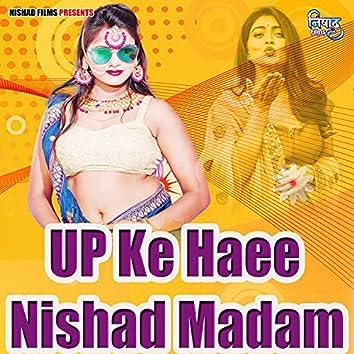 UP Ke Haee Nishad Madam