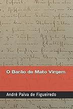 O Barão de Mato Virgem (Portuguese Edition)