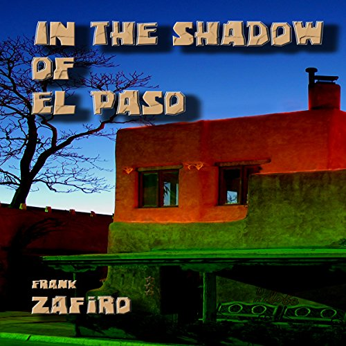 In the Shadow of El Paso audiobook cover art