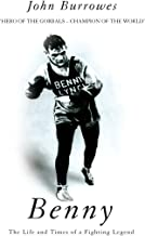 Benny: The Life And Times Of A Fighting Legend (Mainstream Sport) (English Edition)
