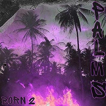 Born 2
