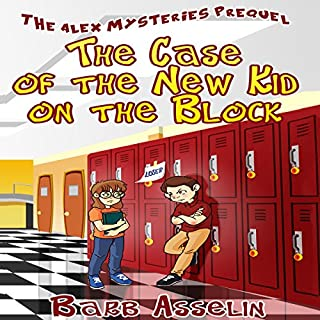 The Case of the New Kid on the Block: The Alex Mysteries Prequel audiobook cover art