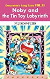 Doraemon's Long Tales VOL.13 Noby and the Tin Toy Labyrinth