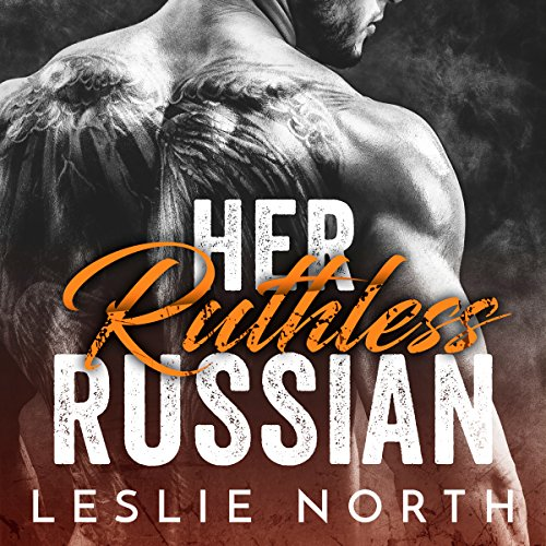 Her Ruthless Russian audiobook cover art