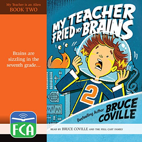My Teacher Fried My Brains audiobook cover art