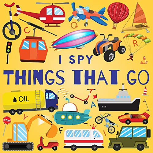 I Spy Things That Go: A Fun Gues...
