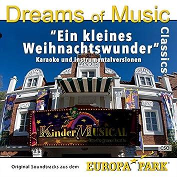 Dreams of Music Classics: Ein kleines Weihnachtswunder (Original Soundtracks aus dem Europa-Park Kindermusical)