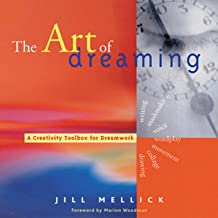 The Art of Dreaming: A Creativity Toolbox for Dreamwork