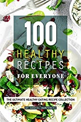 Healthy Cookbooks - 100 Healthy Recipes