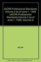 AICPA Professional Standards Volume 2 as of June 1, 1988 (AICPA Professional Standards Volume 2 as of June 1, 1988, Volume 2)