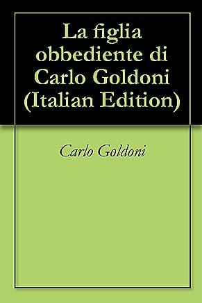 La figlia obbediente di Carlo Goldoni