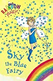 Rainbow Magic: Sky the Blue Fairy: The Rainbow Fairies Book 5