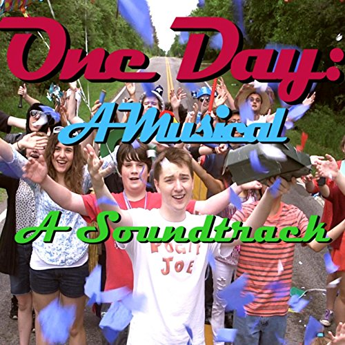 One Day: A Musical: A Soundtrack