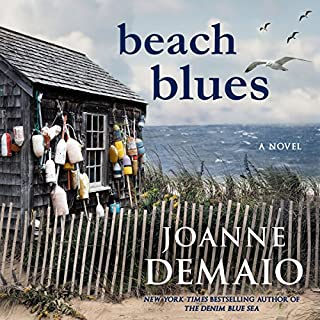 Beach Blues                   By:                                                                                                                                 Joanne DeMaio                               Narrated by:                                                                                                                                 Nick Cracknell                      Length: 13 hrs and 3 mins     Not rated yet     Overall 0.0