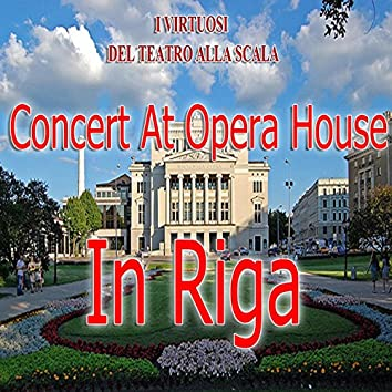 Concert at Opera House in Riga (Live Recording)