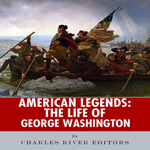 American Legends: The Life of George Washington audiobook cover art