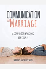 Communication in Marriage: A Companion Workbook for Couples (Better Marriage Series) Paperback
