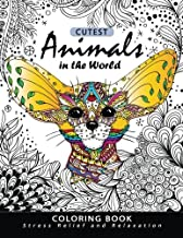 Cutest Animals in the World Coloring book: Stress-relief Coloring Book For Grown-ups, Adults (Sloth, Arctic Fox, Wombat, Alpaca and Friend)