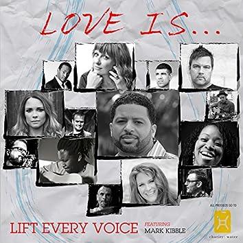 Love Is… (feat. Mark Kibble)