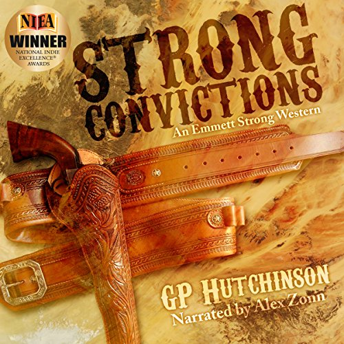 Strong Convictions audiobook cover art