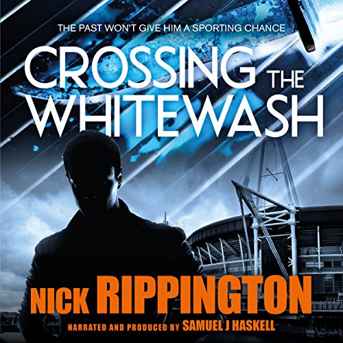 Crossing the Whitewash: A UK Gangland Thriller cover art