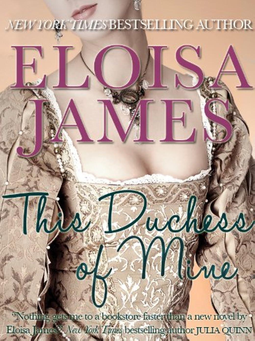 愛されし者所属ベーコンThis Duchess of Mine (Desperate Duchesses Book 5) (English Edition)
