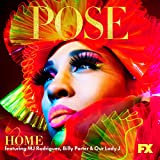 Home (feat. MJ Rodriguez, Billy Porter and Our Lady J)
